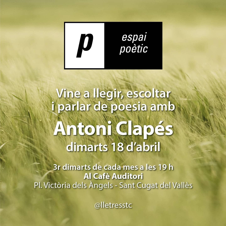 Espai poètic: Antoni Clapés