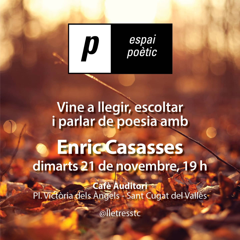 Espai poètic: Enric Casasses