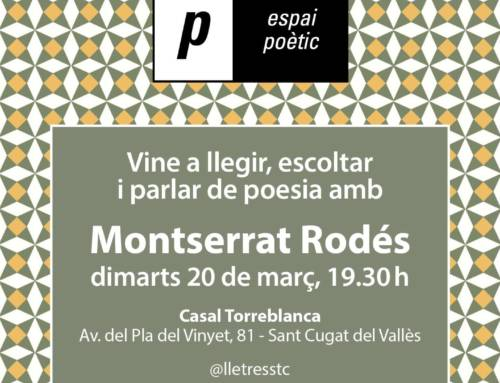 Espai poètic – Montserrat Rodés