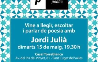 Espai poètic: Jordi Julià