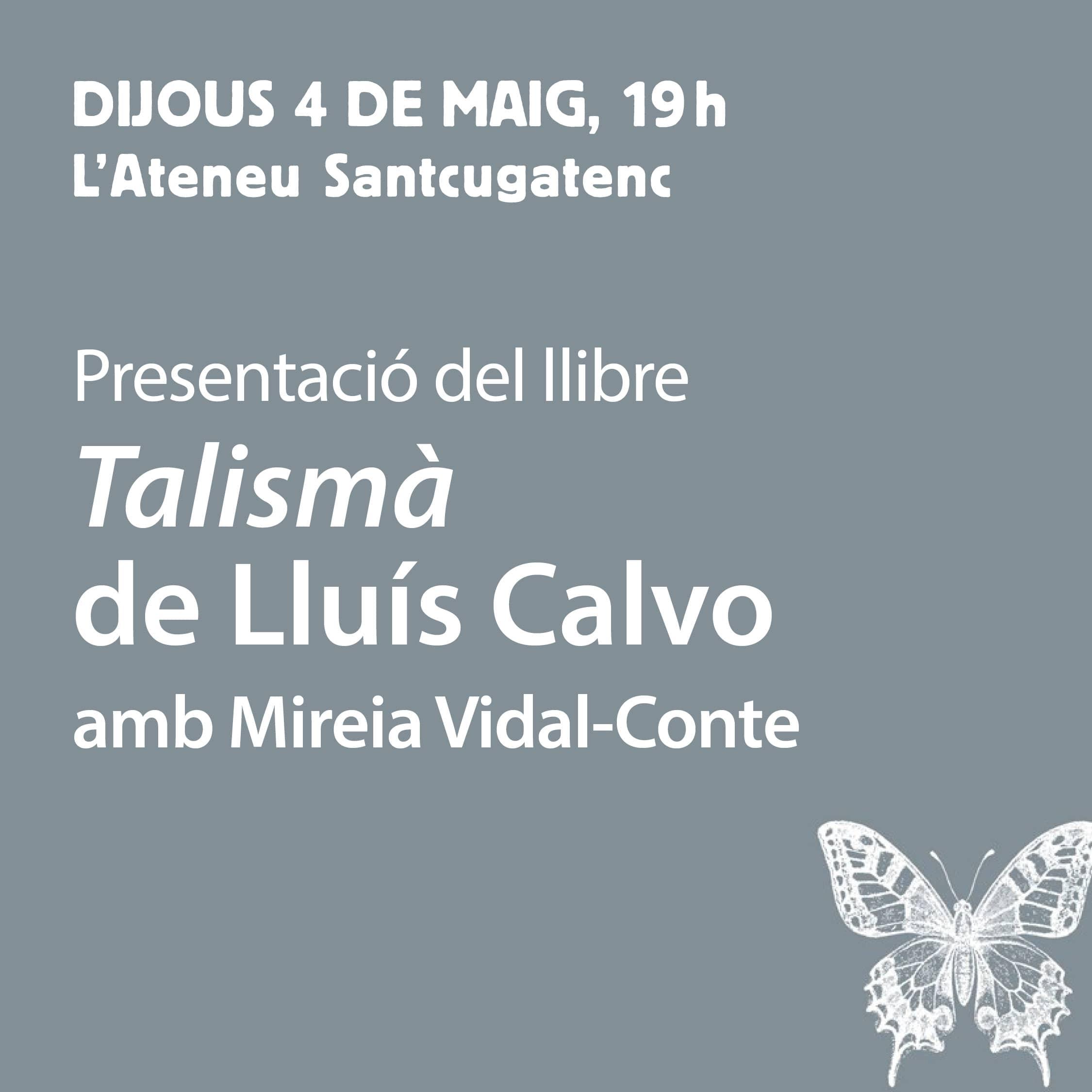 Presentació: Talismà - 04/05/17