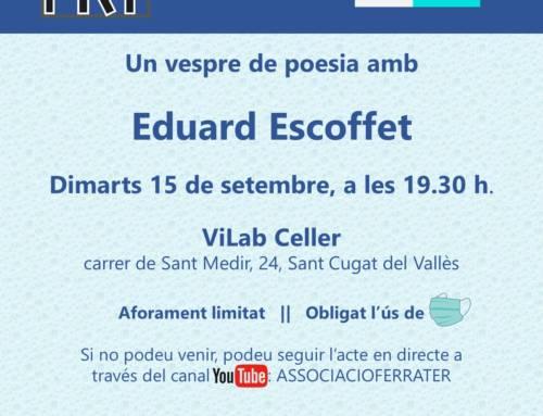 15 de setembre, Espai Poètic amb Eduard Escoffet