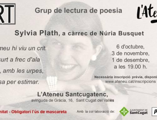 Sylvia Plath, a càrrec de Núria Busquet